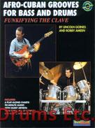 FUNKIFYING THE CLAVE: AFRO-CUBAN GROOVES FOR BASS AND DRUMS (Book)
