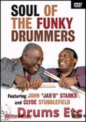 CLYDE STUBBLEFIELD & JOHN JAB'O STARKS - SOUL OF THE FUNKY DRUMMERS (DVD)
