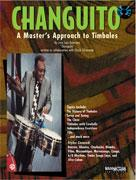 CHANGUITO: A MASTERS APPROACH TO TIMBALES (Book)