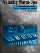 VELOCITY WARM-UPS FOR JAZZ VIBRAPHONE (Book)