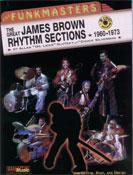 THE FUNKMASTERS: THE GREAT JAMES BROWN RHYTHM SECTIONS 1960-1973 (Book)