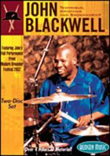 JOHN BLACKWELL - TECHNIQUE, GROOVING AND SHOWMANSHIP (DVD)