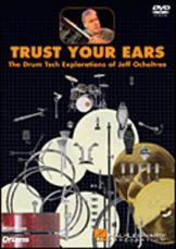 TRUST YOUR EARS - The Drum Tech Explorations of Jeff Ocheltree (DVD)