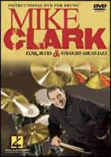 MIKE CLARK - Funk, Blues & Straight-Ahead Jazz (DVD)