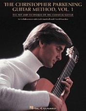 THE CHRISTOPHER PARKENING GUITAR METHOD - VOLUME 1 (REVISED)(Book)